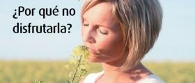 MENOPAUSIA / ¿Por qué no disfrutarla?